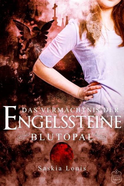 Das Vermächtnis der Engelssteine - Blutopal - Cover